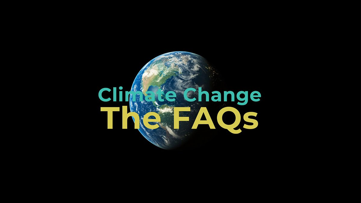 '.CLIMATE CHANGE: THE FAQS.'